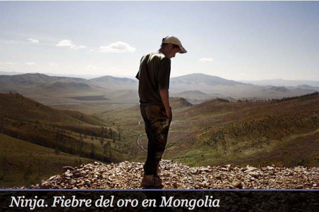 Ninja. Fiebre del oro en Mongolia. © Álvaro Laiz y David Rengel, 2010