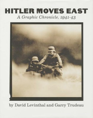 David Levinthal y Garry Trudeau. Hitler moves East. A Graphic Chronicle, 1941-044