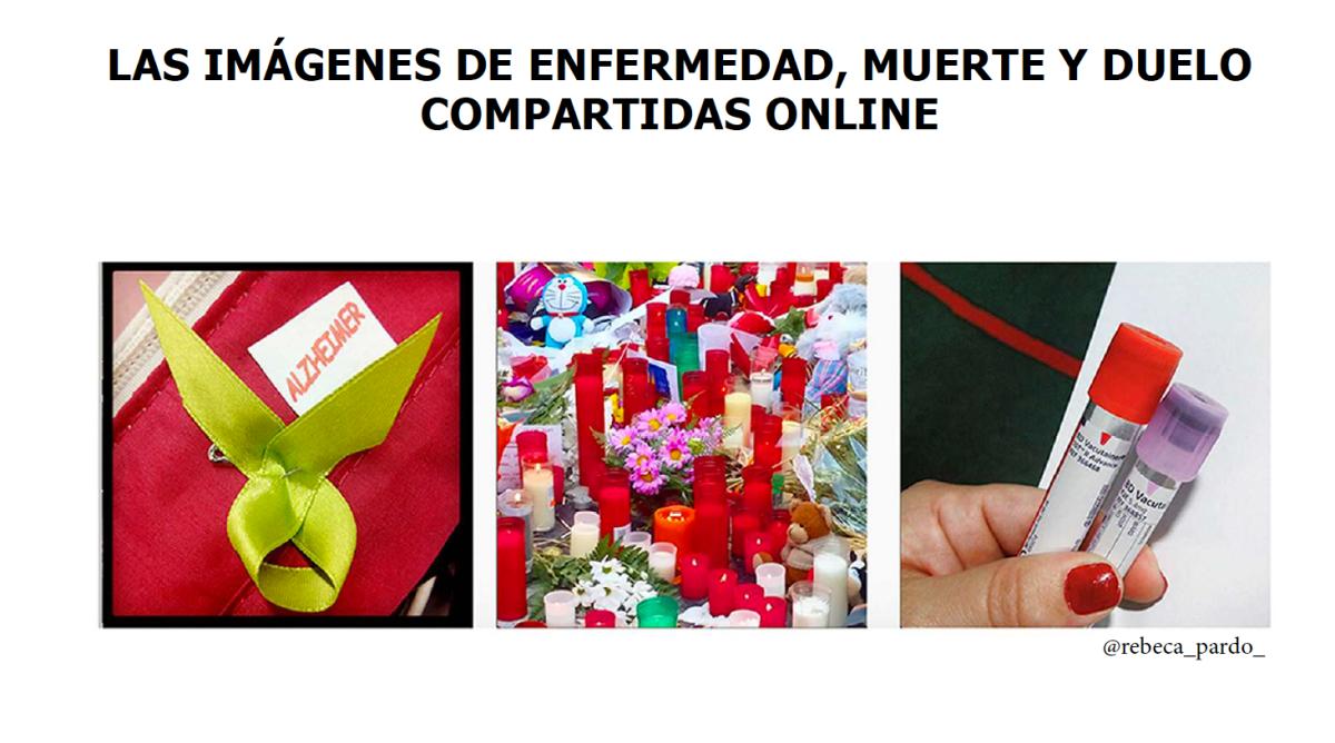 JORNADA DE CONFERENCIAS: LAS IMÁGENES DE ENFERMEDAD, MUERTE Y DUELO COMPARTIDAS ONLINE (20/10/2017)